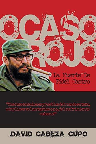 9781425104153: Ocaso Rojo: La Muerte de Fidel Castro