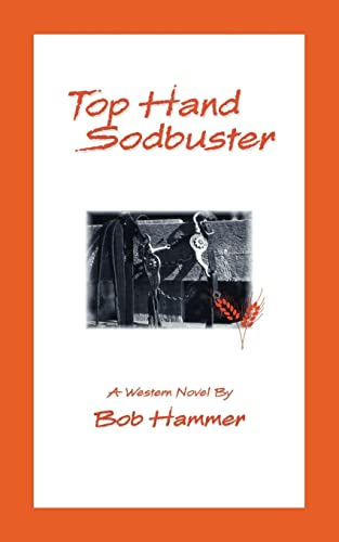 Top Hand Sodbuster: A Western Novel (1425104932) by Hammer, Bob