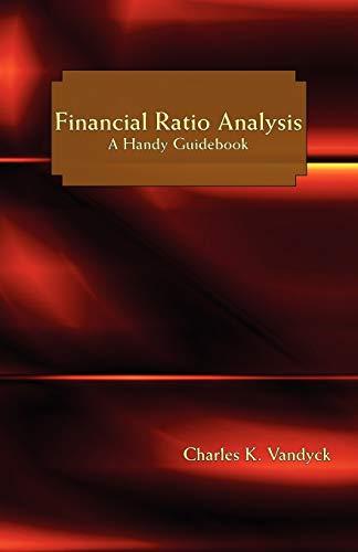 Financial Ratio Analysis: A Handy Guidebook (Paperback): Charles K. Vandyck