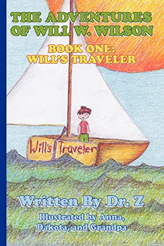 9781425105792: The Adventures of Will W. Wilson: Book One: Will's Traveler: Bk. 1