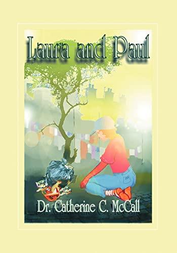 Laura and Paul: Catherine C. McCall