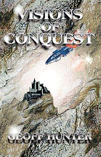 Visions of Conquest: Geoff Hunter