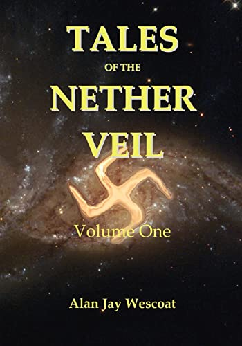 Tales of the Nether Veil: Volume One
