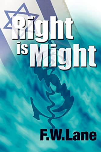 Right Is Might: F.W. Lane