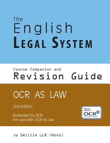 9781425107673: The English Legal System Course Companion And Revision Guide: OCR AS LAW 2nd Edition