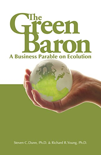 9781425111649: The Green Baron: A Business Parable on Ecolution
