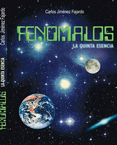 9781425112325: Fenómalos: La Quinta Esencia (Spanish Edition)