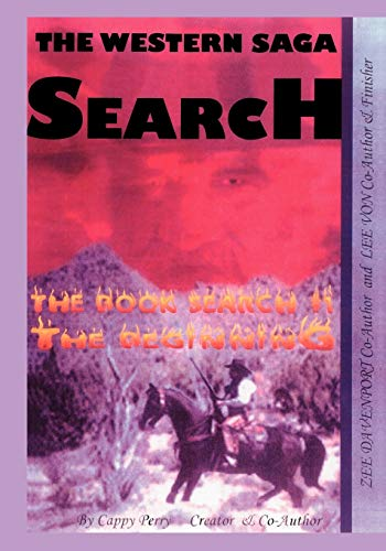 The Western Saga Search The Book Search: Perry, Cappy &