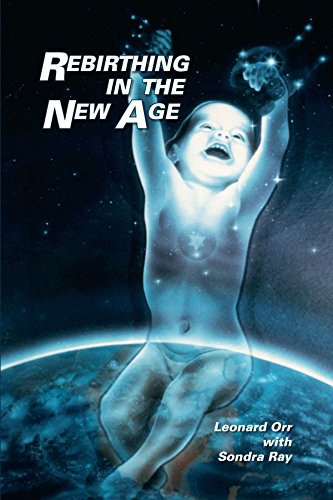 9781425114169: Rebirthing in the New Age