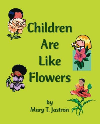 9781425114350: Children Are Like Flowers