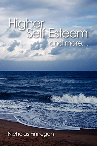 9781425114701: Higher Self Esteem and More...