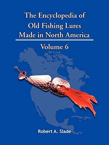 9781425115173: The Encyclopedia of Old Fishing Lures: Made in North America