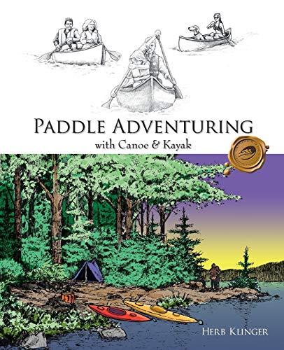 9781425115661: Paddle Adventuring With Canoe & Kayak