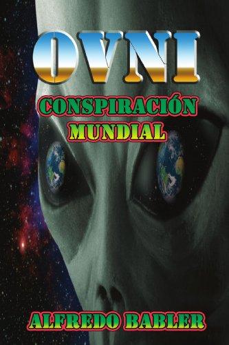 9781425116774: Ovni: Conspiracion Mundial