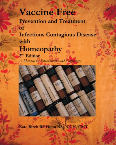 9781425118693: Vaccine Free Prevention and Treatment of Infectious Contagious Disease with Homeopathy: A Manual for Practitioners and Consumers