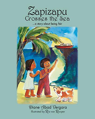 9781425120627: Zapizapu Crosses the Sea: A Story About Being Fair