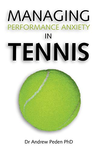 9781425120801: Managing Performance Anxiety In Tennis