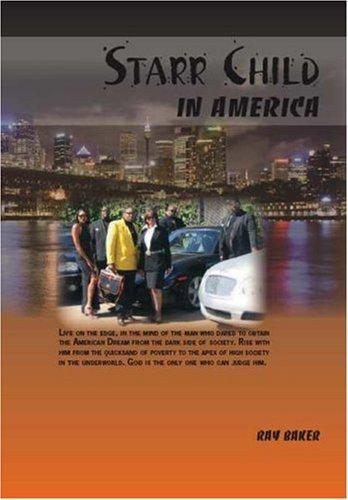9781425121020: Starr Child in America