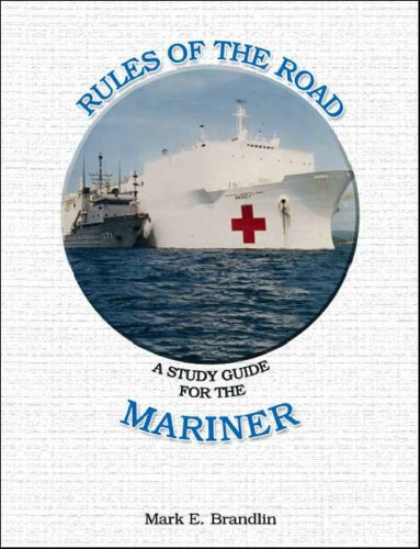 Rules of the Road : A Study Guide for the Mariner: Brandlin, Mark E.