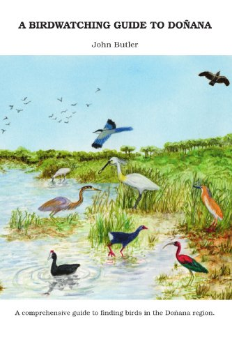A Birdwatching Guide to Doñana: John Butler