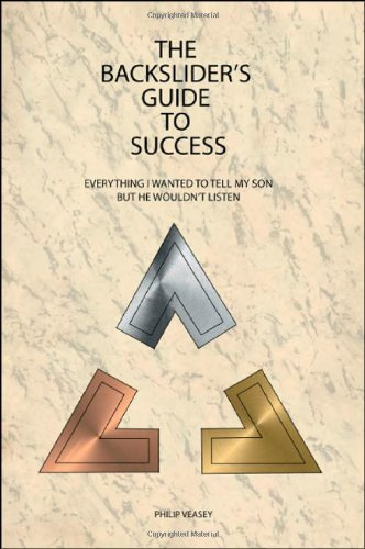 9781425121938: The Backslider's Guide to Success