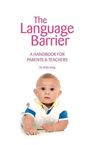The Language Barrier: A Handbook for Parents: Helen King