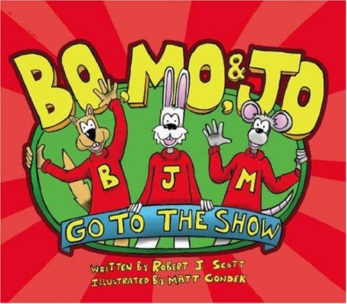 9781425123123: Bo, Mo, & Jo Go To The Show