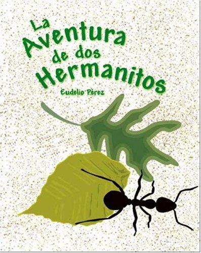 9781425123376: La Aventura de Dos Hermanitos (Spanish Edition)