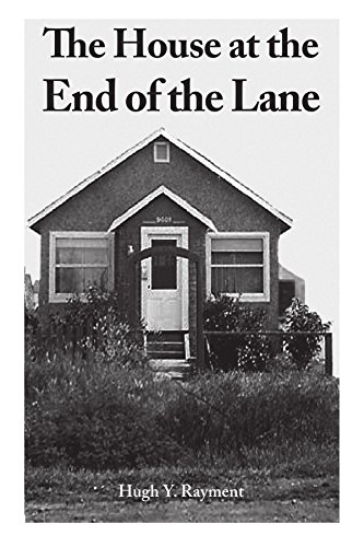 9781425123468: The House at the End of the Lane