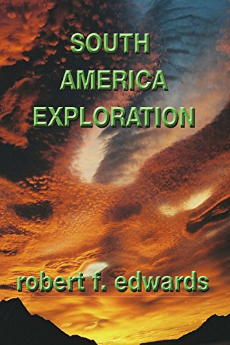 9781425124021: South America Exploration