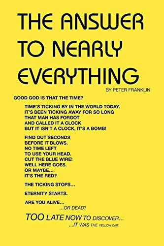 9781425124502: The Answer to Nearly Everything