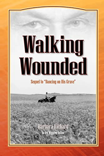9781425124670: Walking Wounded