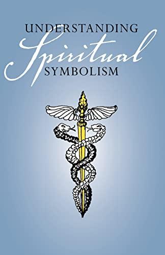 Understanding Spiritual Symbolism: Anonymous