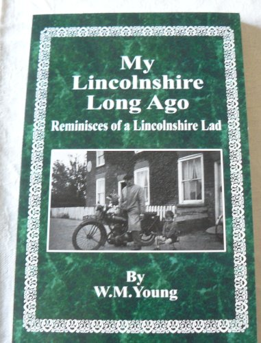 9781425129507: My Lincolnshire Long Ago