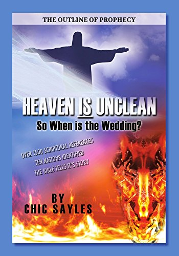 Heaven is Unclean: So When is the Wedding?: Sayles, Chic
