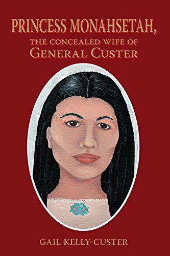 9781425131616: Princess Monahsetah: The Concealed Wife of General Custer