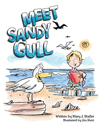 Meet Sandy Gull: Mary J. Staller