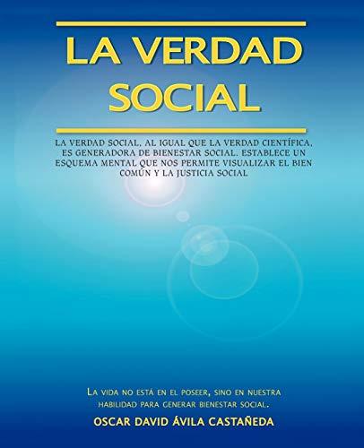 9781425131722: La Verdad Social: El Legado de Jesús para el Desarrollo de la Humanidad (Spanish Edition)