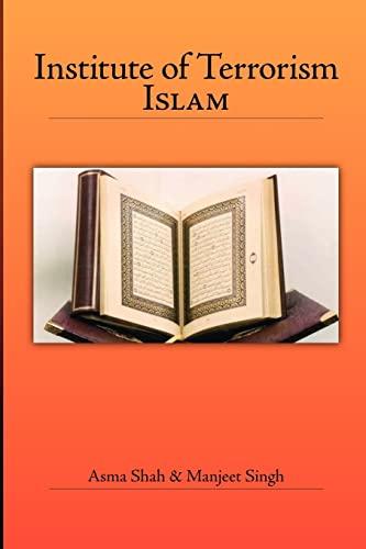 Institute of Terrorism: Islam: Asma Shah, Manjeet