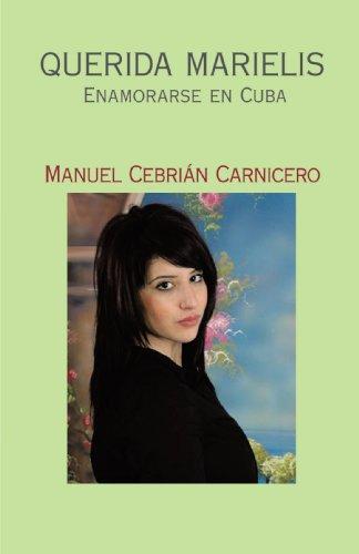 9781425133146: Querida Marielis: Enamorarse en Cuba (Spanish Edition)
