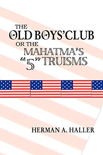 9781425133900: The Old Boys' Club: The Mahatma's