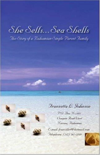 9781425137298: She Sells...Sea Shells: The Story of A Bahamian Single Parent Family