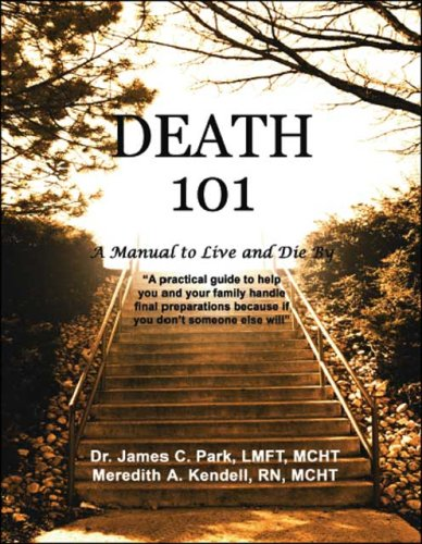 9781425137373: Death 101: A Manual to Live and Die By
