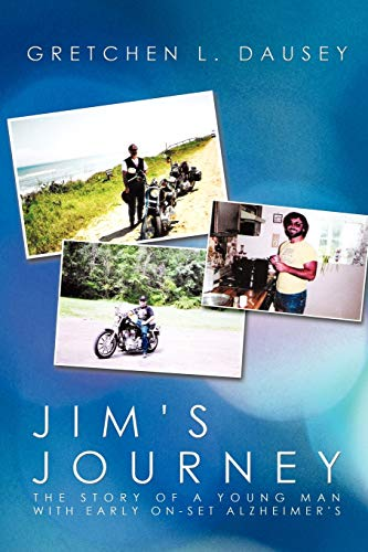 9781425137656: Jim's Journey: The Story of a Young Man with Early On-Set Alzheimer's