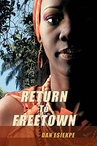 9781425138295: Return To Freetown: A Cure For HIV?