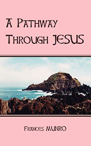 9781425138820: A Pathway Through Jesus