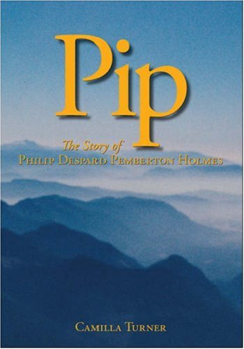 9781425140069: Pip: The Story of Philip Despard Pemberton Holmes