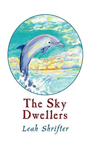 The Sky Dwellers: Leah Shrifter