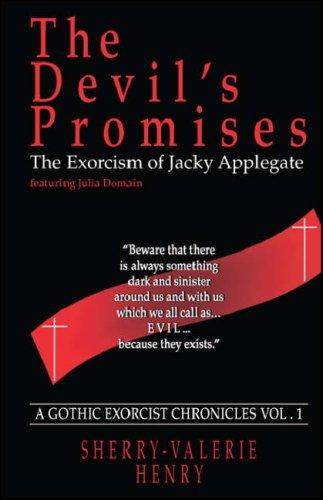 9781425141486: The Devil's Promises: The Exorcism of Jacky Applegate