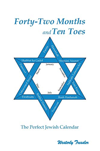 9781425144142: Forty-two Months and Ten Toes: The Perfect Jewish Calendar